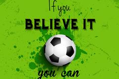 创意足球励志隽语绿色墨迹背景矢量素材
