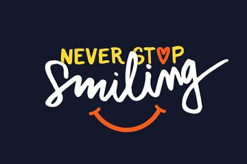 彩色永远不要停止微笑艺术字矢量