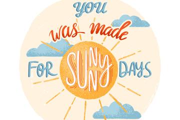 彩绘太阳你是为晴天而生艺术字矢量图